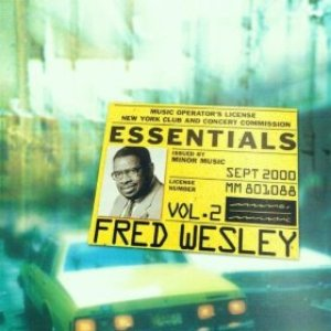 Fred Wesley Essentials Vol.2