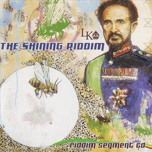 The Shining Riddim