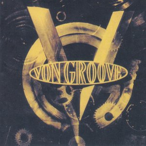 Von Groove (Deluxe Edition) [Remastered]