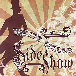 White Collar Sideshow