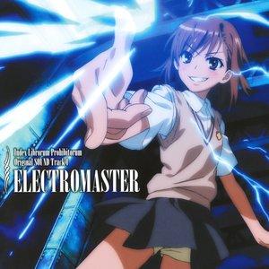 とある魔術の禁書目録 Original SOUND Track 1: ELECTROMASTER
