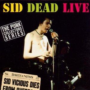 Sid Dead Live