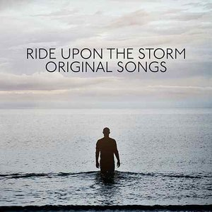 Ride Upon The Storm - Original Songs From The TV Series