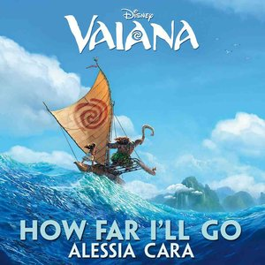 "How Far I'll Go (From ""Moana"")"