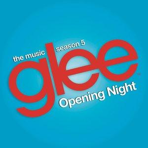 Glee: The Music, Opening Night