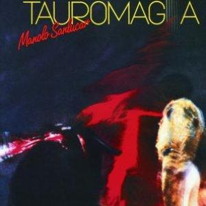 Tauromagia - Manolo Sanlucar