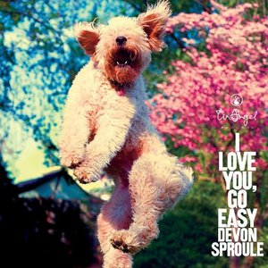 I Love You, Go Easy