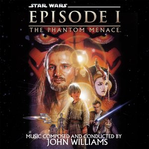Star Wars: The Phantom Menace (Original Motion Picture Soundtrack)