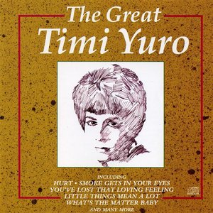 The Great Timi Yuro