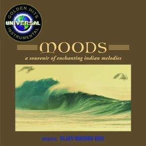Moods-A Souvenir Of Enchanting Indian Melodies