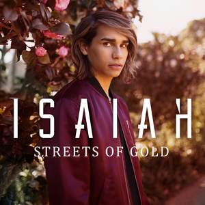 Isaiah - Streets of Gold - Ryan Riback Remix