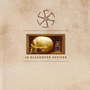 In Slaughter Natives