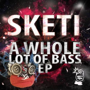 A Whole Lot of Bass EP