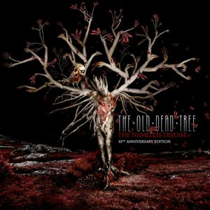 The Nameless Disease (10th Anniversary Edition)