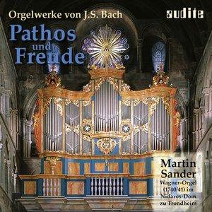 Pathos & Freude - Organ Works by J.S. Bach