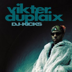 DJ-Kicks: Vikter Duplaix