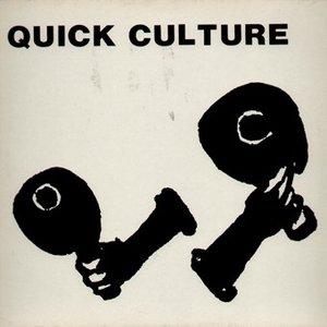 Quick Culture