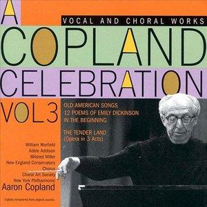 A Copland Celebration, Vol. III