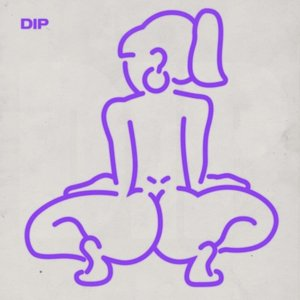Dip (feat. Nicki Minaj) - Single