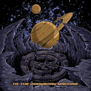To The Doomsday Machine