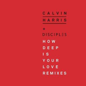 How Deep Is Your Love (Remixes)