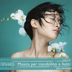 Vivaldi: Musica per Liuto e Mandolino (Vivaldi Edition)