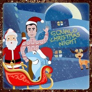 Squalo Christmas Night