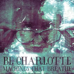 Machines That Breathe