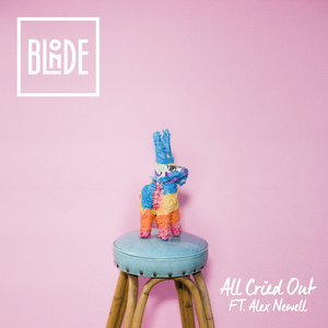 All Cried Out (Feat. Alex Newell)