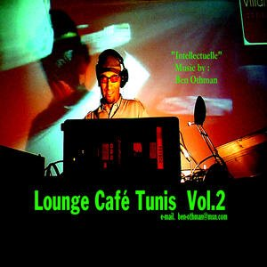 Lounge Café Tunis, Volume 2: Intellectuel