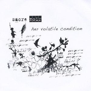 Her Volatile Condition