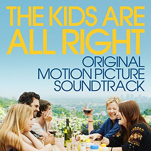The Kids Are All Right (Original Motion Picture Soundtrack)