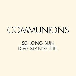 So Long Sun / Love Stands Still