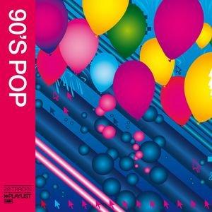 Playlist: 90s Pop