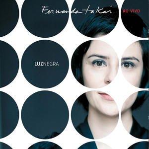 Luz Negra - Fernanda Takai Ao Vivo