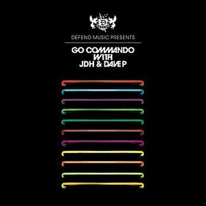 Go Commando with JDH and Dave P