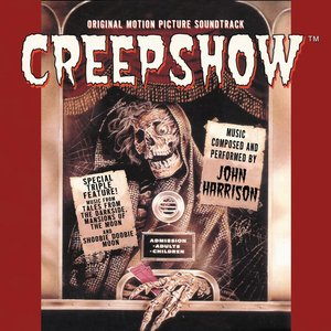 Creepshow (Original Motion Picture Soundtrack)