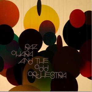 Raz Ohara And The Odd Orchestra