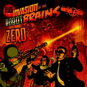 Invasion of the Robot Brains from Planet Zero