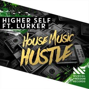 House Music Hustle