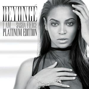 I Am...Sasha Fierce - Platinum Edition