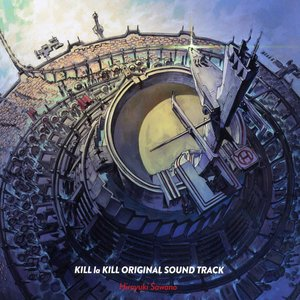 KILL la KILL ORIGINAL SOUND TRACK