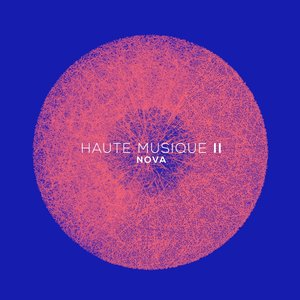 Nova - Coffret Haute Musique, Vol. 2