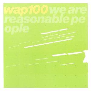 We Are Reasonable People