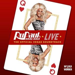 RuPaul's Drag Race Live: The Official Vegas Soundtrack - EP
