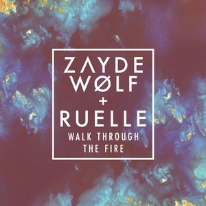Walk Through the Fire (feat. Ruelle)