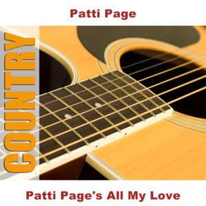 Patti Page's All My Love