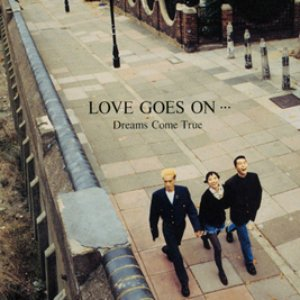 LOVE GOES ON...