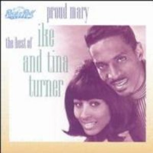Proud Mary - the Best of Ike and Tina Turner