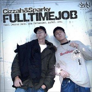 Cizzah & Sparky - Fulltimejob (2006)